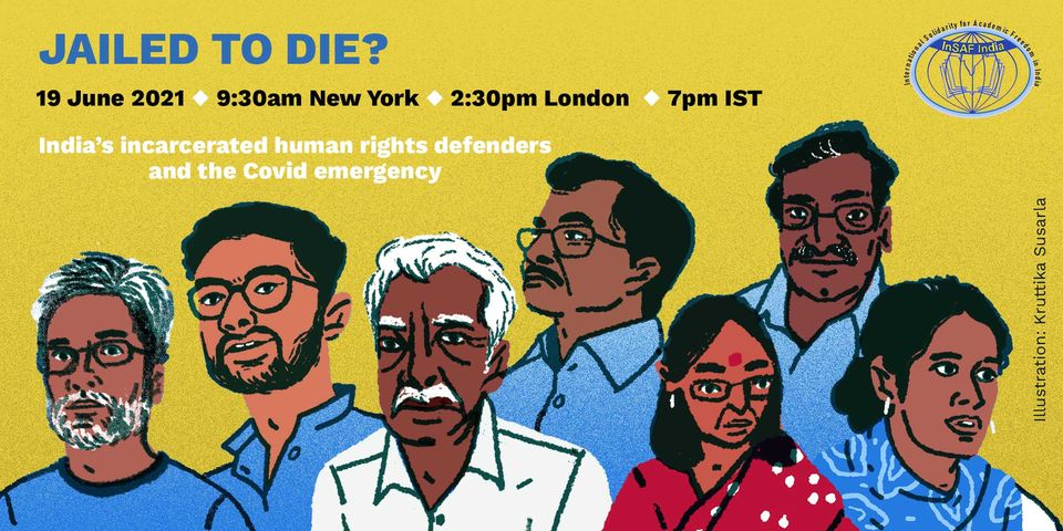 Jailed to die? India's incarcerated human rights defenders and the Covid emergency